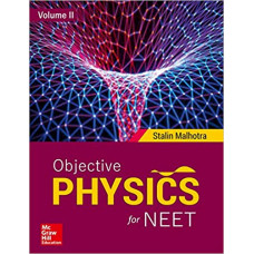 Objective Physics for NEET - Volume II Paperback – 29 May 2018