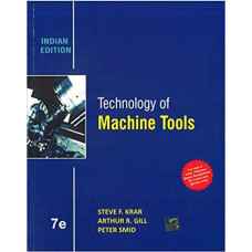 Technology of Machine Tools Paperback – 1 July 2017