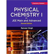 Physical Chemistry I for JEE Main and Advanced   Chemistry Module I   Second Edition Paperback – 10 March 2019