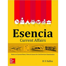 Esencia Current Affairs: Notes on Current News, Views & Issues for Civil Services Examinations (Old Edition) Paperback – 25 June 2018