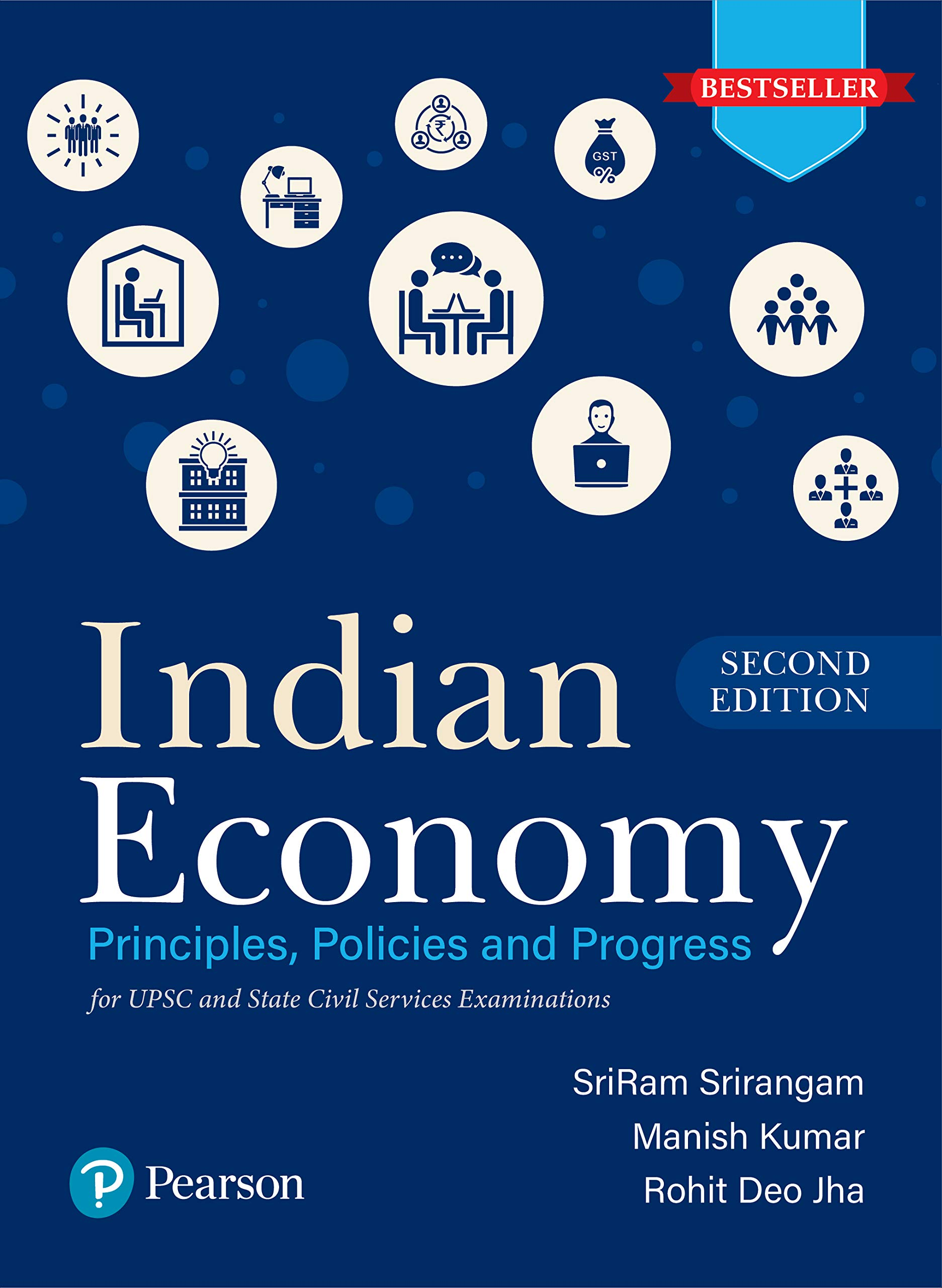 Indian Economy - Principles, Policies, and Progress   For UPSC & State Civil Services Examinations   Second Edition   By Pearson Paperback – 10 September 2020