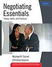 NEGOTIATING ESSENTIALS:THOERY,SKILLS,AND PRACTICES