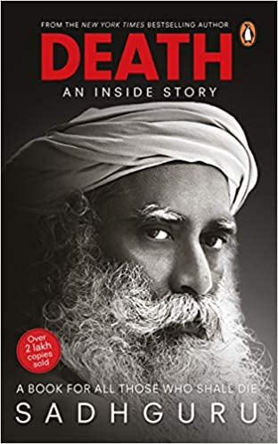 Death; An Inside Story: A book for all those who shall die Paperback – 21 February 2020
