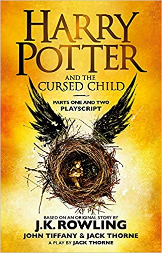 Harry Potter and the Cursed Child - Parts One and Two: The Official Playscript of the Original West End Production (Harry Potter Officl Playscript) Paperback – 31 January 2018