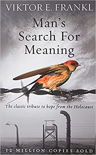 Man's Search For Meaning: The classic tribute to hope from the Holocaust Paperback – 7 February 2008