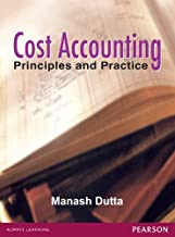 COST ACCOUNTING: PRINCIPLES & PRACTICE