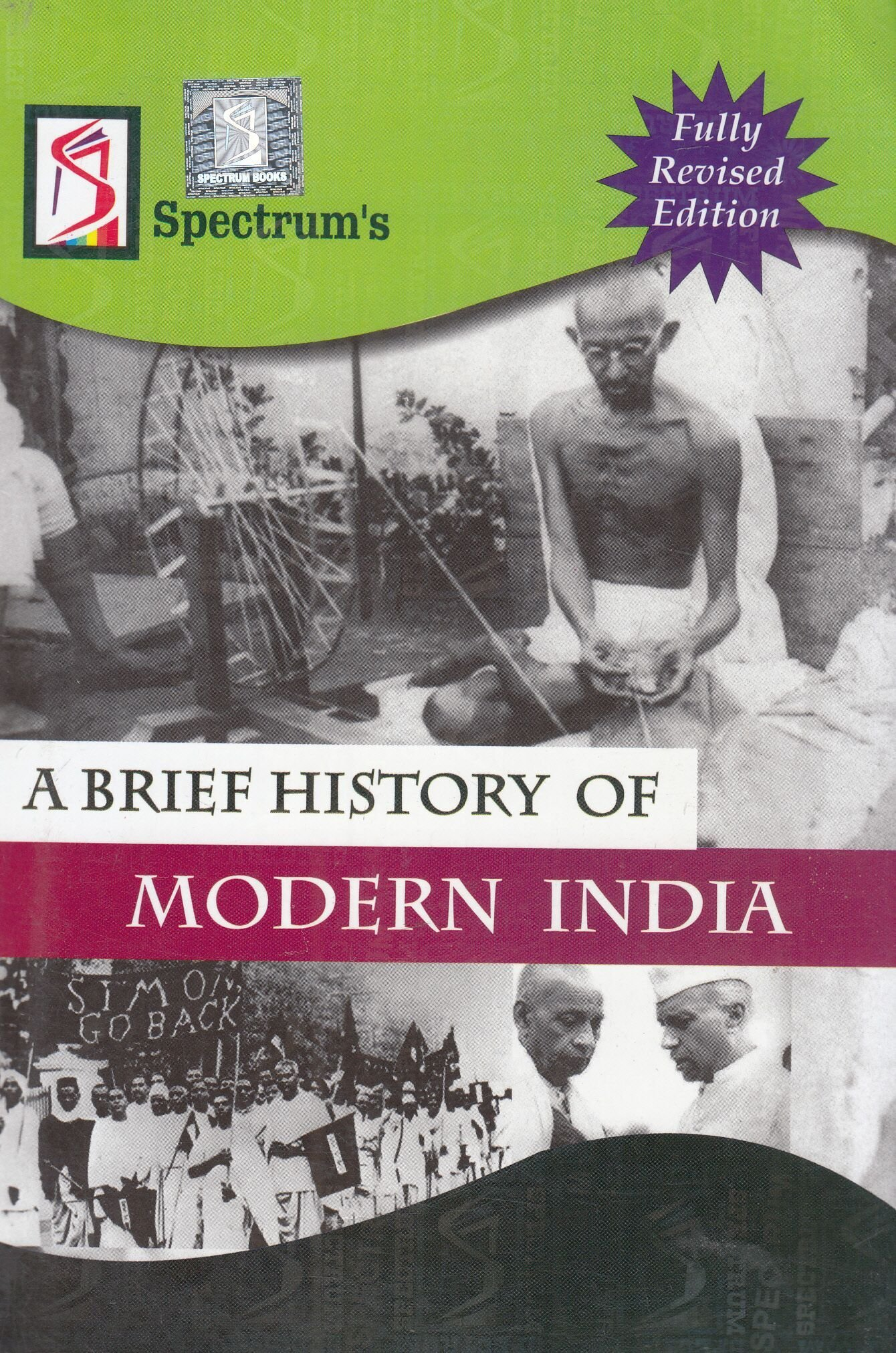 A Brief History of Modern India by Spectrum (Old Edition)