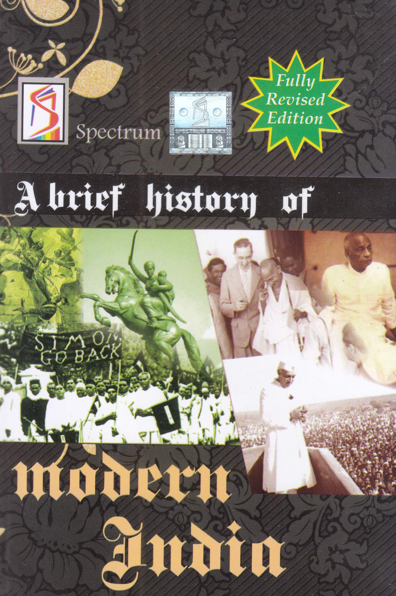 A Brief History of Modern India(2019-2020 Edition) by Spectrum Books