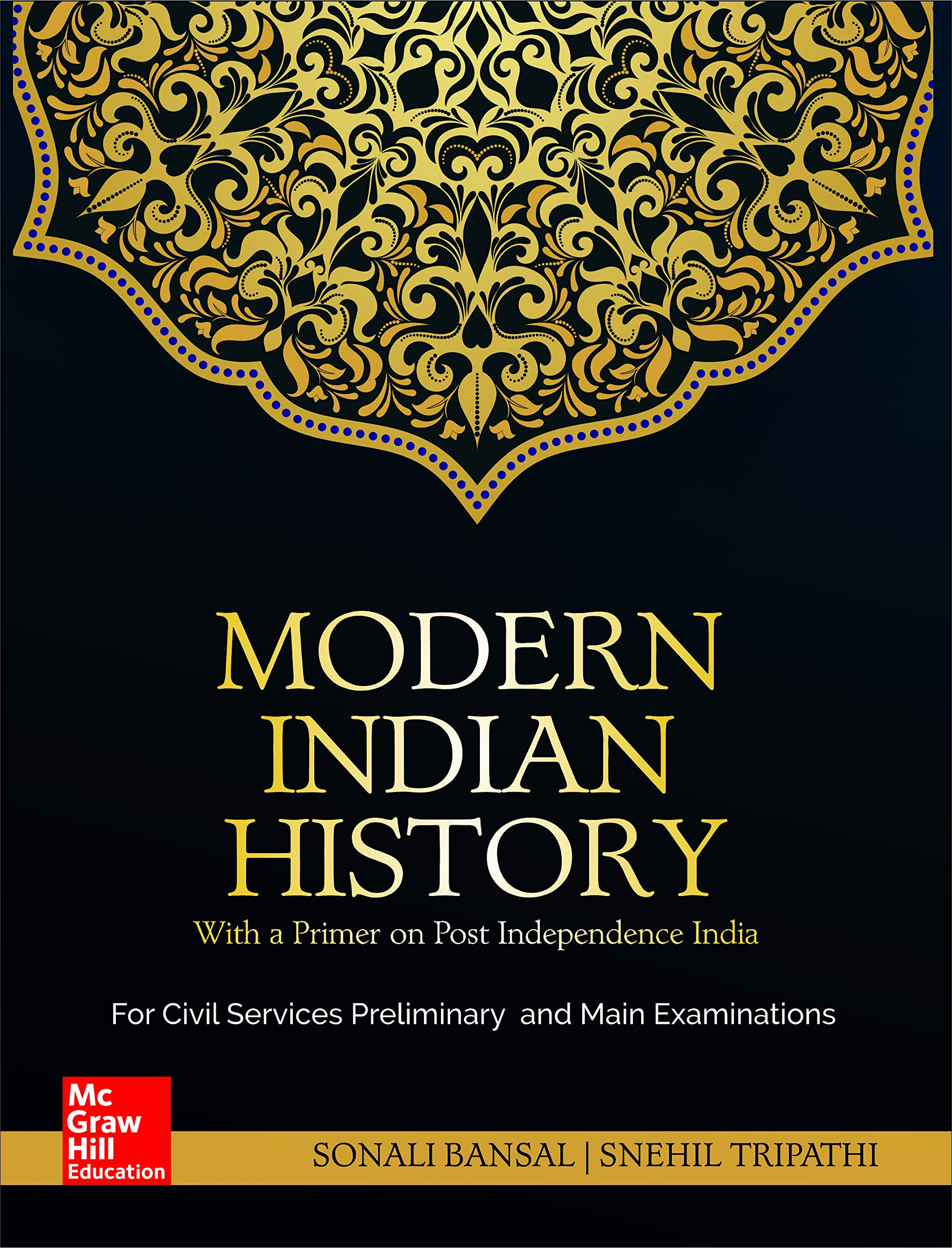 Modern Indian History: For Civil Services Preliminary and Main Examinations Paperback – 6 August 2018