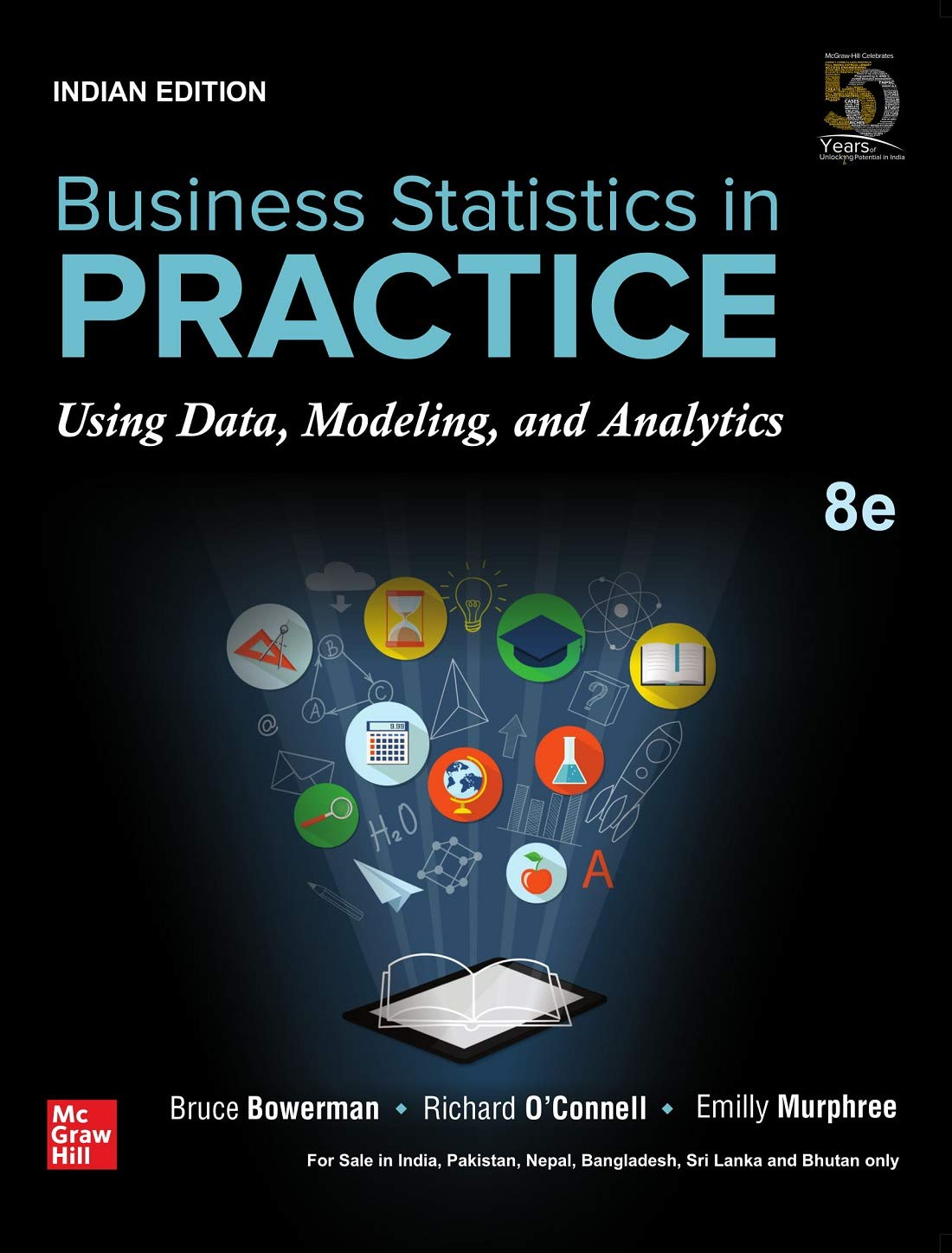 Business Statistics in Practice, Using Data, Modeling, and Analytics Paperback – 20 April 2019