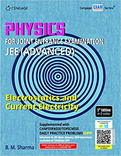 PHYSICS FOR JEE (ADVANCED): ELECTROSTATICS & CURRENT ELECTRICITY 3ED