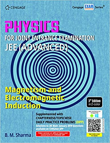 PHYSICS FOR JEE (ADCANCED): MAGNETISM & ELECTROMAGNETIC INDUCTION, 3ED