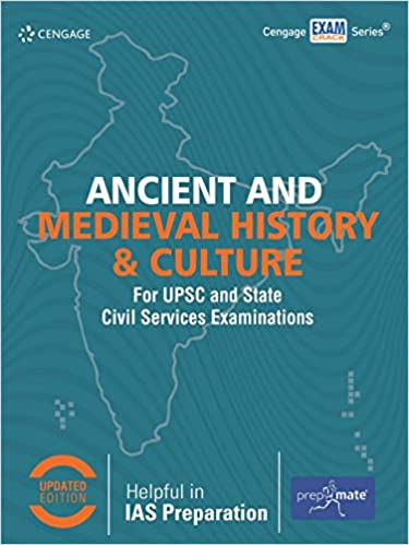 ANCIENT AND MEDIEVAL HISTORY & CULTURE FOR UPSC AND STATE CIVIL SERVICES EXAMINATIONS