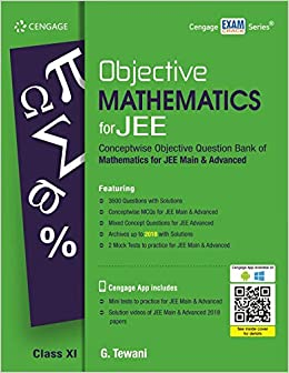 OBJECTIVE MATHEMATICS FOR JEE: CLASS XI