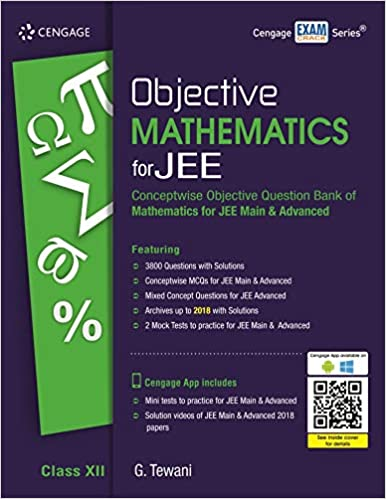 OBJECTIVE MATHEMATICS FOR JEE: CLASS XII