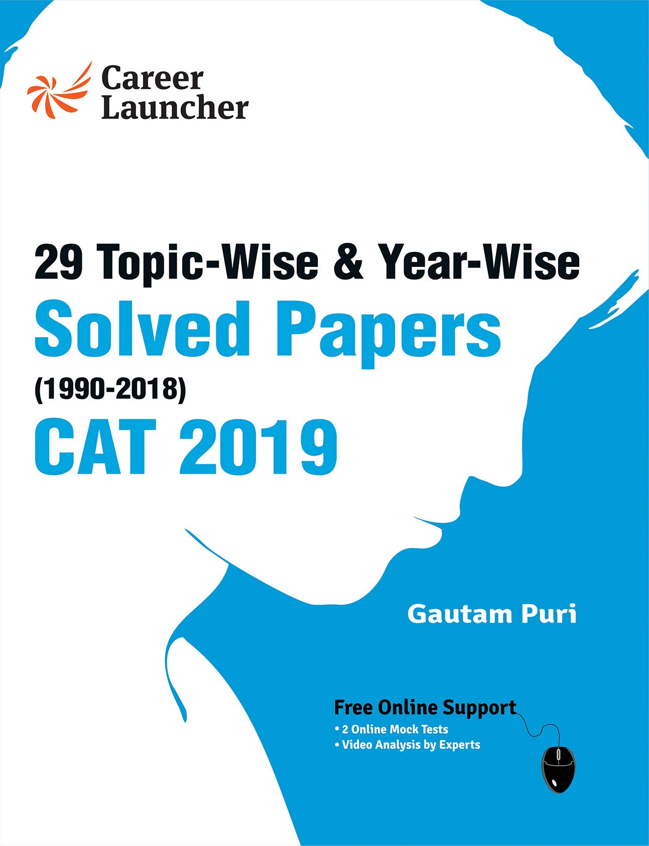 CAT (Common Admission Test) 2019 - 29 Topic-Wise & Year-Wise Solved Papers (1990-2018) Paperback – 22 December 2018