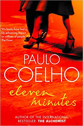 Eleven Minutes Paperback – 20 March 2006