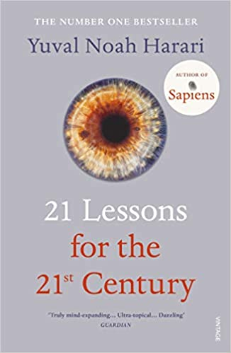 21 Lessons for the 21st Century Paperback – 1 August 2019