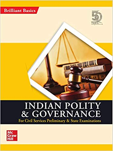 Indian Polity and Governance (Brilliant Basic series for Civil Services Preliminary & State Examinations) Paperback – 20 July 2019