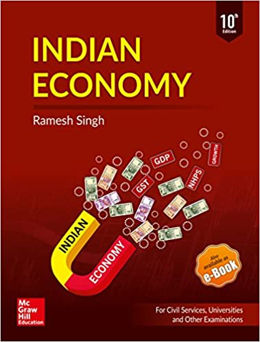 Indian Economy: For UPSC Civil Services & Other State PSC Examinations Paperback – 3 May 2018