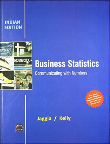 Business Statistics: Communicating with Numbers Paperback – 1 July 2017