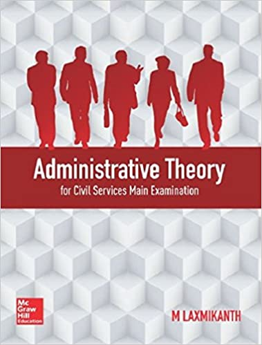 Administrative Theory for Civil Services Mains Paperback – 27 June 2017