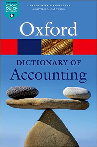 A Dictionary of Accounting (Oxford Quick Reference) Paperback – 21 July 2016