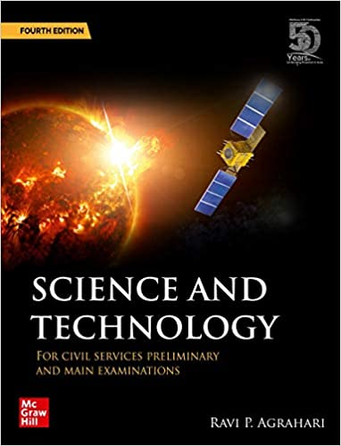Science and Technology for Civil Services Preliminary and Main Examinations | 4th Edition Paperback – 15 July 2020