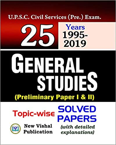 IAS General Studies Preliminary Topic wise Solved Papers (Paper I and II) Paperback – 14 August 2017