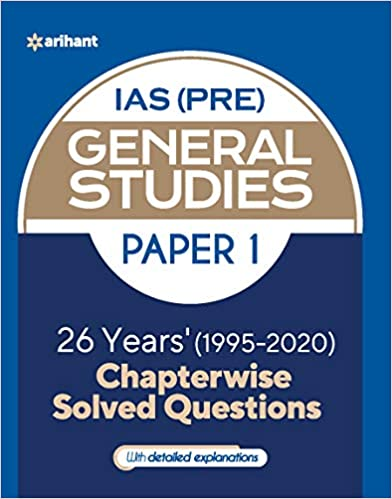 26 Years Chapterwise Solved Questions UPSC IAS Pre General Studies Paper I for 2021 Exam Paperback – 11 November 2020