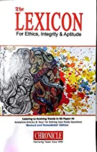 Lexicon for Ethics, Integrity & Aptitude for IAS General Studies - 5th Paper Edition 2019 Paperback – 1 January 2019