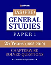 25 Years' Chapterwise Solved Questions IAS Pre General Studies Paper I Paperback – 11 July 2019