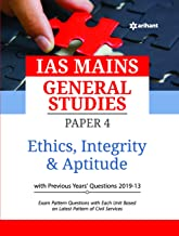 IAS Mains Paper 4 Ethics Integrity & Aptitude 2019 Paperback – 13 November 2019