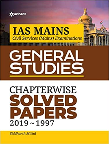 IAS Mains Chapterwise Solved Papers General Studies 2019-1997 Paperback – 13 November 2019