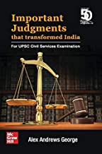Important Judgments that Transformed India: For UPSC Civil Services Examination Paperback – 1 August 2019