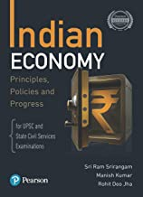 Indian Economy - Principles, Policies, and Progress | For UPSC & State Civil Services Examinations | First Edition | By Pearson Paperback – 1 November 2019