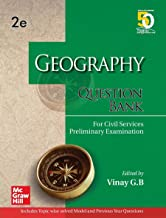 Geography Question Bank For Civil Services Preliminary Examination | Second Edition Paperback – 1 March 2020