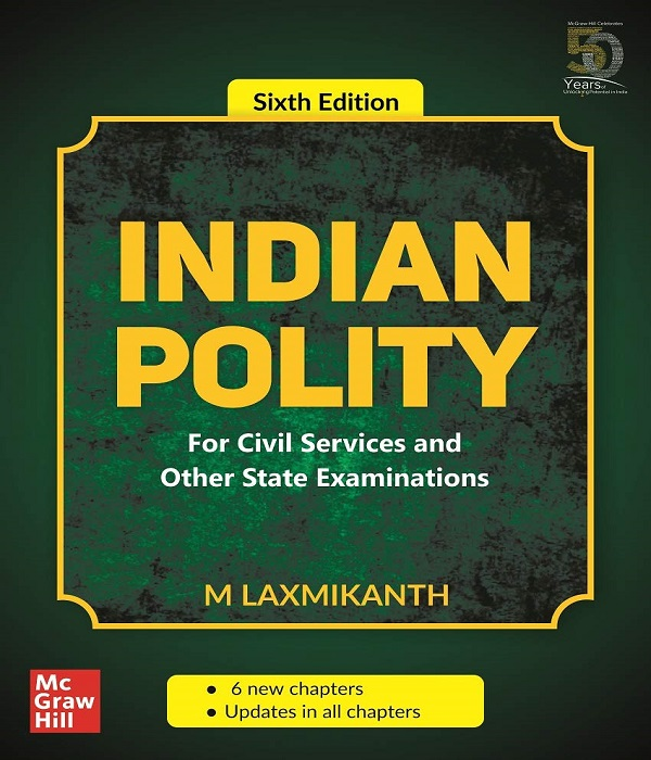 Indian Polity - For Civil Services and Other State Examinations | 6th Edition Paperback – 27 December 2019