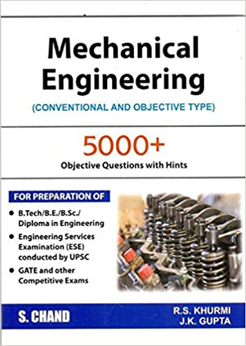 Mechanical Engineering: Conventional and Objective Types (2018-19 Session) Paperback – 1 January 2018