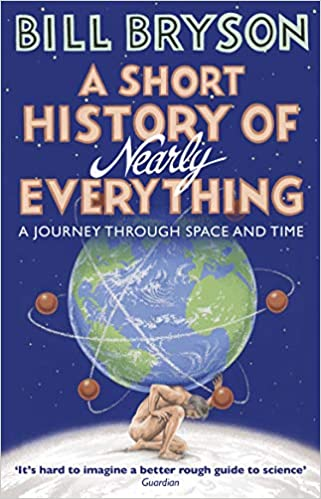 A Short History of Nearly Everything (Re-issue) (Bryson) Paperback – 19 September 2016
